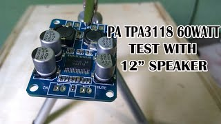 TPA3118 Powerfull & low noise 60Watt Mono Power amplifier.