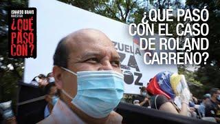 ¿Qué Pasó Con? - El caso Roland Carreño - VPItv