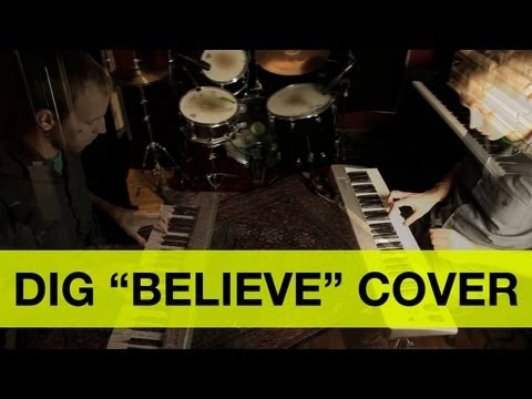 Dig - Believe [video song cover by State Shirt]