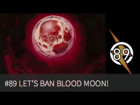 Let's Just Ban Blood Moon Already |The Masters Of Modern 89|