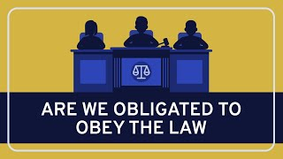 Obligation to Obey the Law - Political | WIRELESS PHILOSOPHY