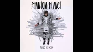Watch Phantom Planet Too Much Too Often video