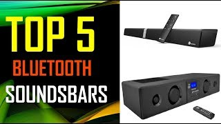 BEST BLUETOOTH SOUNDSBARS | TOP 5 BLUETOOTH SOUNDSBARS For An Immersive Sound Experience