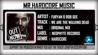 Furyan & Rob Gee - We Are The Walking Dead (FULL) [HQ|HD]