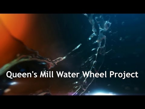 Queen's Mill Water Wheel Project May 2015
