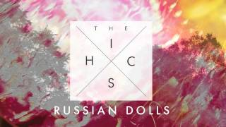 The Hics - Russian Dolls