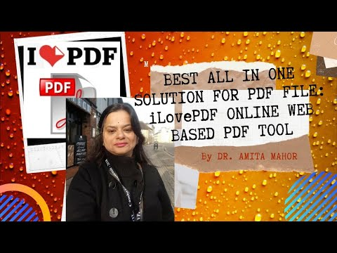 Best All in One Solution for PDF File: iLovePDF Online Web Based PDF Tool