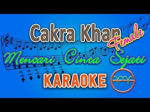 cakra-khan---mencari-cinta-sejati-female-(karaoke)- -gmusic
