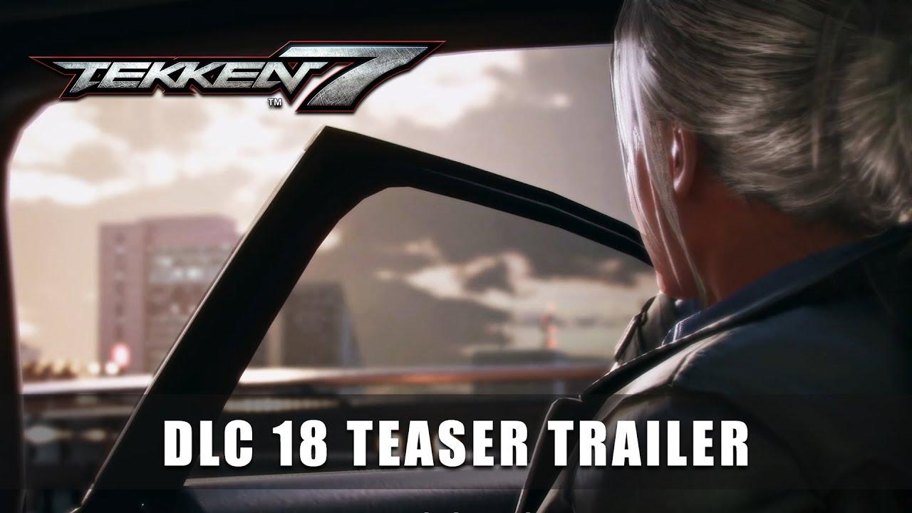 TEKKEN 7 –DLC 18 Teaser Trailer