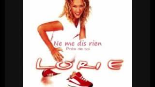 Lorie - Ne me dis rien