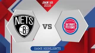 Detroit Pistons vs. Brooklyn Nets - January 10, 2018