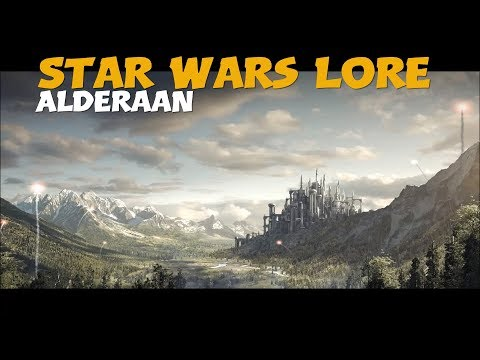 Alderaan / Star Wars Planet Lore