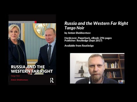 Russia and the Western Far Right: Tango Noir, Anton Shekhovtsov