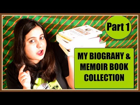 My Biography and Memoir Collection Part 1
