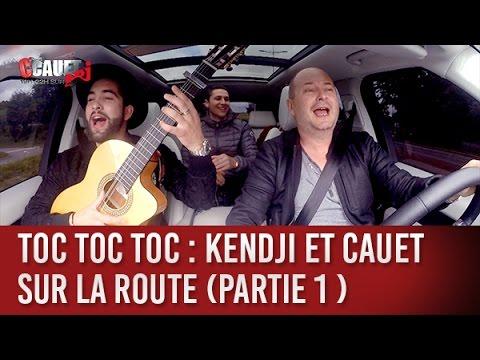 Toc Toc Toc : Kendji et Cauet sur la route (partie 1 ) - C'Cauet sur NRJ