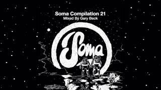 """8. Gary Beck - Algoreal (12"""" Mix) (Soma CD103)"""