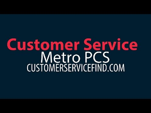 metro pcs customer service phone number - YouTube