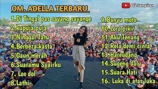 Download OM ADELLA FULL ALBUM TERBARU 2020 VOC, YENI INKA, FIRA AZAHRA