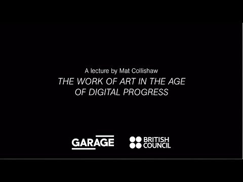 The Work of Art in the Age of Digital Progress. A lecture by Mat Collishaw