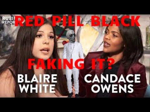 Blaire White vs Candace Owens - Why Red Pill Black is fake