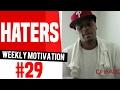 Haters   Naysayers Negativity Trash Talkers: Weekly Motivation #29   Dre Baldwin