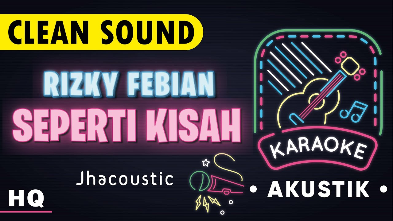 Rizky Febian - Seperti Kisah Karaoke Acoustic