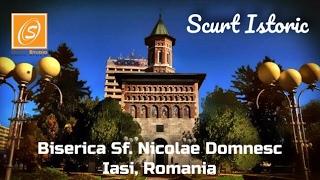 Biserica Sf. Nicolae Domnesc - Istorie pe Scurt, Iasi, Romania