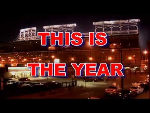 Chicago Cubs  Tribute This Is The Year