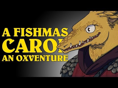 Dungeons & Dragons: A FISHMAS CAROL! An Oxventure (Episode 4 of 4)