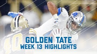 Golden Tate Explodes for 145 Yards & 1 TD | Lions vs. Saints | NFL Week 13 Player Highlights