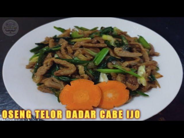 Resep Oseng Telur Dadar Cabe Hijau Youtube