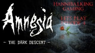 Amnesia: The Dark Descent Ep 4 [The Explosive Mixture Of Terror]