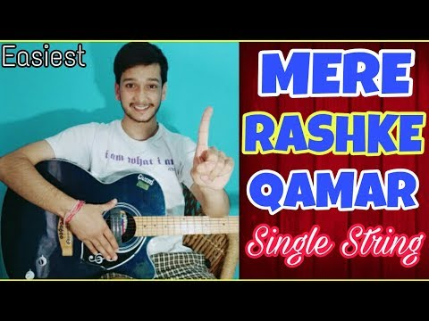 Mere Rashke Qamar -Single String🙋Guitar Tabs Lesson |Easiest Guitar Lesson For Beginners Starting