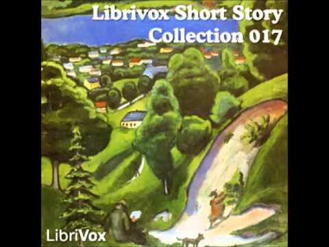 Short Story Collection Vol. 17 (FULL Audiobook)