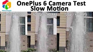 OnePlus 6 Slow Motion Video Demonstration