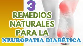 Diabético para remedios neuropático caseros dolor el