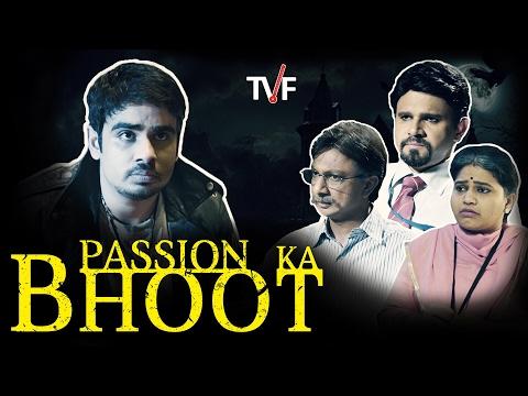 TVF's Passion Ka Bhoot