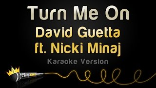 David Guetta ft. Nicki Minaj - Turn Me On (Karaoke Version)