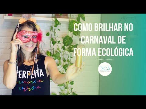 COMO BRILHAR NO CARNAVAL DE FORMA ECOLÓGICA