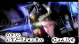 Baixar GILDA INEDITA   PAISAJE EN VIVO1996  GILDA VIVE