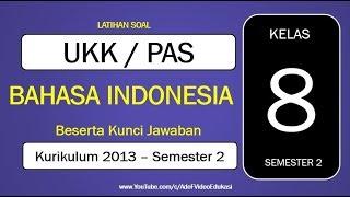 Latihan Soal Ukk Bahasa Indonesia Kelas 8 Semester 2 Kurikulum 2013  Beserta Kunci Jawaban