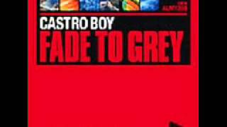Castro Boy   Fade To Grey Almighty Anthem Radio Edit