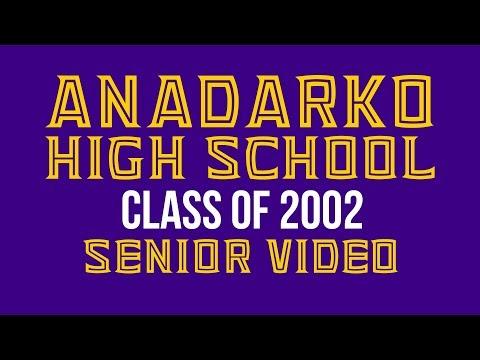Anadarko High School - Class of 2002 Senior Video
