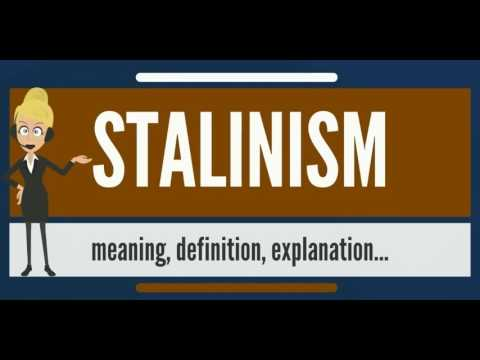 What is STALINISM? What does STALINISM mean? STALINISM meaning, definition & explanation