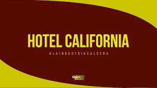 Hotel California - Chiquito Team Band