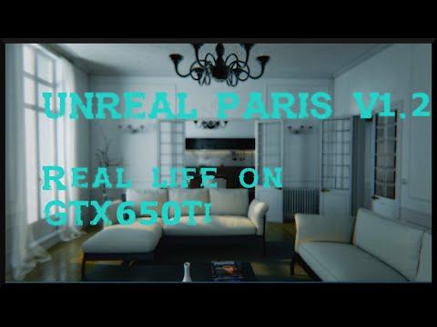 UNREAL PARIS v1.2 - Real life on GTX 650Ti