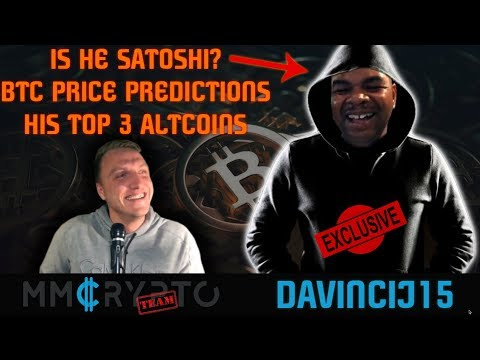 Davincij15 | BITCOIN PREDICTION | TOP 3 ALTCOIN (SATOSHI?) | EXCLUSIVE INTERVIEW