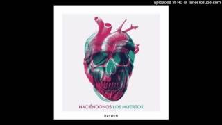 Rayden - Haciéndose Los Muertos (Single) [2017]