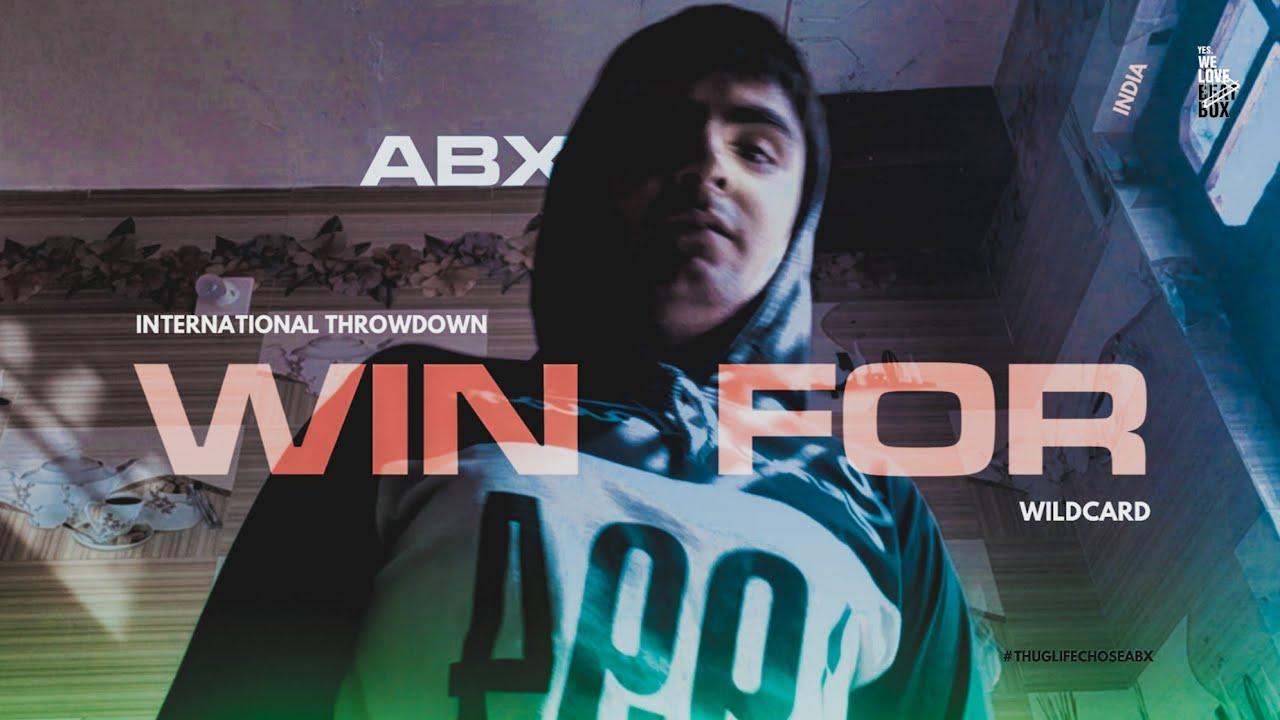 ABX   🇮🇳India   International Throwdown Wildcard #throwdownwildcard