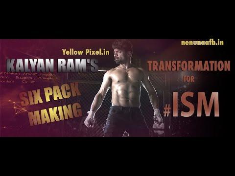 #ISM - The Transformation Of Kalyan Ram | Hero Kalyan Ram SixPack |  ISM MAKING | Puri Jagannadh